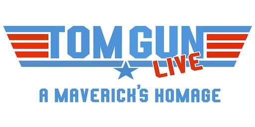 """Tom Gun Live: A Maverick's Homage"""