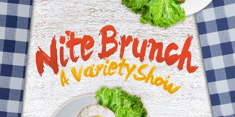 Nite Brunch: A Variety Show tickets