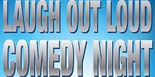 """""""Laugh Out Loud Comedy Night"""": Camarillo"""