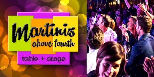 Martinis Above Fourth | Table + Stage