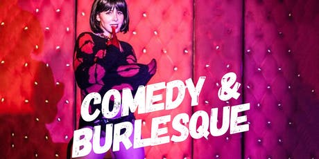 Stand-Up Comedy & The Lolitas Burlesque tickets