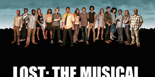 """""""Lost: The Musical"""""""