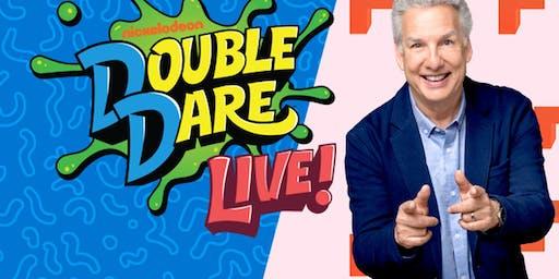 """""""Double Dare Live!"""""""
