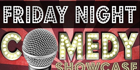 Friday Night Comedy Showcase tickets