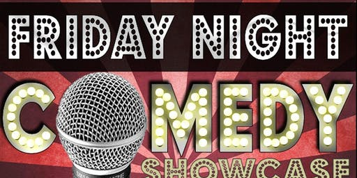 Friday Night Comedy Showcase