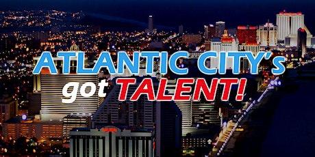 """Atlantic City's Got Talent!"" Season 1 tickets"
