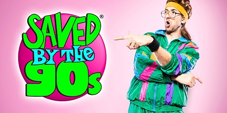 Saved by the '90s tickets
