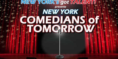 """Comedians of Tomorrow"" tickets"