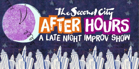 """The Second City: """"After Hours"""" tickets"""