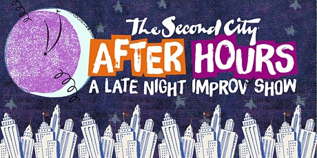 "The Second City: ""After Hours"" tickets"