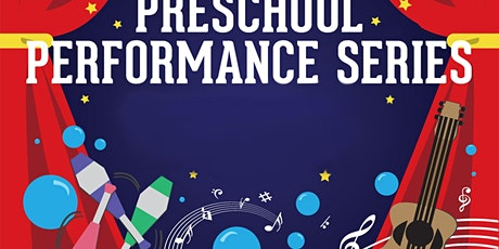 Preschool Performance Series tickets