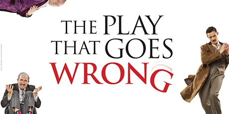"""The Play That Goes Wrong"" tickets"