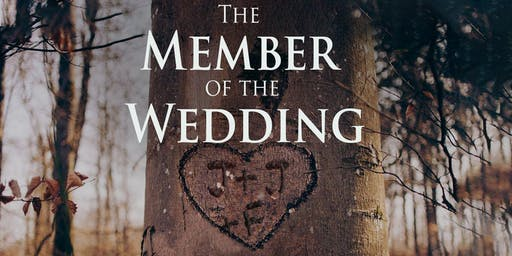 """The Member of the Wedding"""