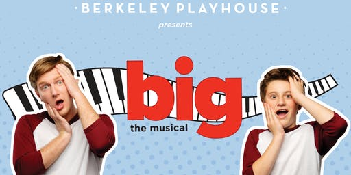 """Big: The Musical"""