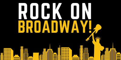 """Rock on Broadway!"""