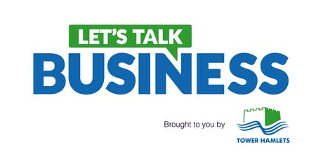 Tower Hamlets: Let's Talk Business tickets