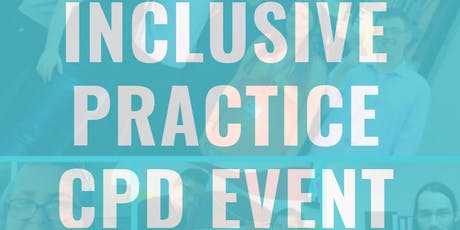 Inclusive Practice and CPD Breakfast Event tickets