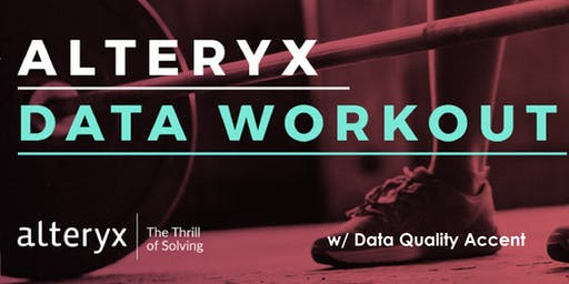 Data Workout w/ data quality accent