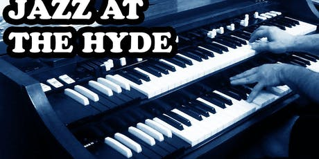 Jazz at The Hyde tickets