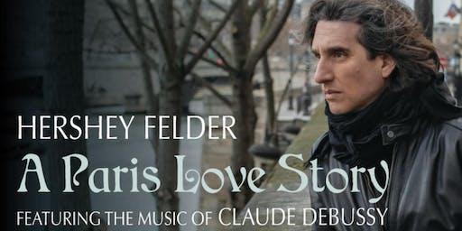 """Hershey Felder: A Paris Love Story"""