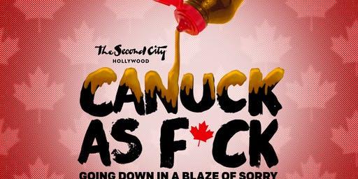 """""""Canuck as F*CK"""""""