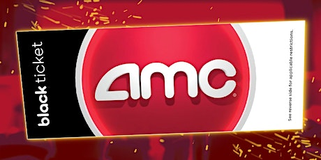 AMC Black Tickets tickets