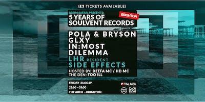 Soulvent Brighton: Pola & Bryson / GLXY / In:Most / Dilemma