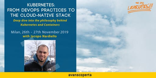 Kubernetes Course: from DevOps practices to the Cloud-Native stack 2019