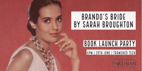 Book Launch Party: Brando's Bride tickets