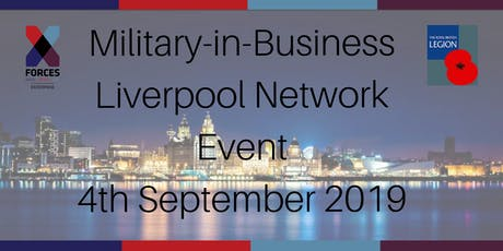 Military-in-Business Networking Event: Liverpool tickets