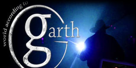 The World According to Garth - A Tribute to Garth Brooks tickets