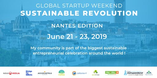 Global Startup Weekend Sustainable Revolution Nantes Edition