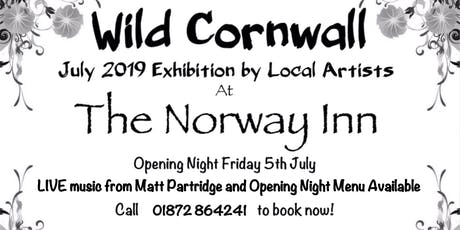 Wild Cornwall Art Exhibition at The Norway Inn tickets