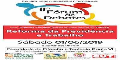 """Fórum de Debates: ''Reforma da Previdência e Trabalho"""""""