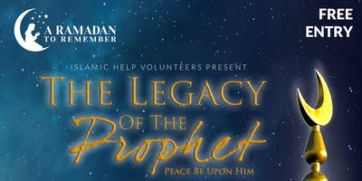 The Legacy Of The Prophet [PBUH] - Free Seminar - Manchester