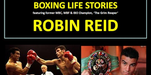 Boxing Life Stories - ROBIN REID