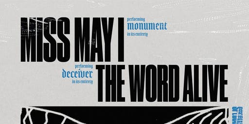 THE WORD ALIVE - MISS MAY I @ The Orpheum