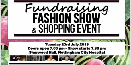 FASHION SHOW for Nottingham Breast Institute 15th Anniversary tickets
