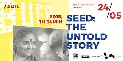 BUFA Film Series | SEED: The Untold Story | Screen