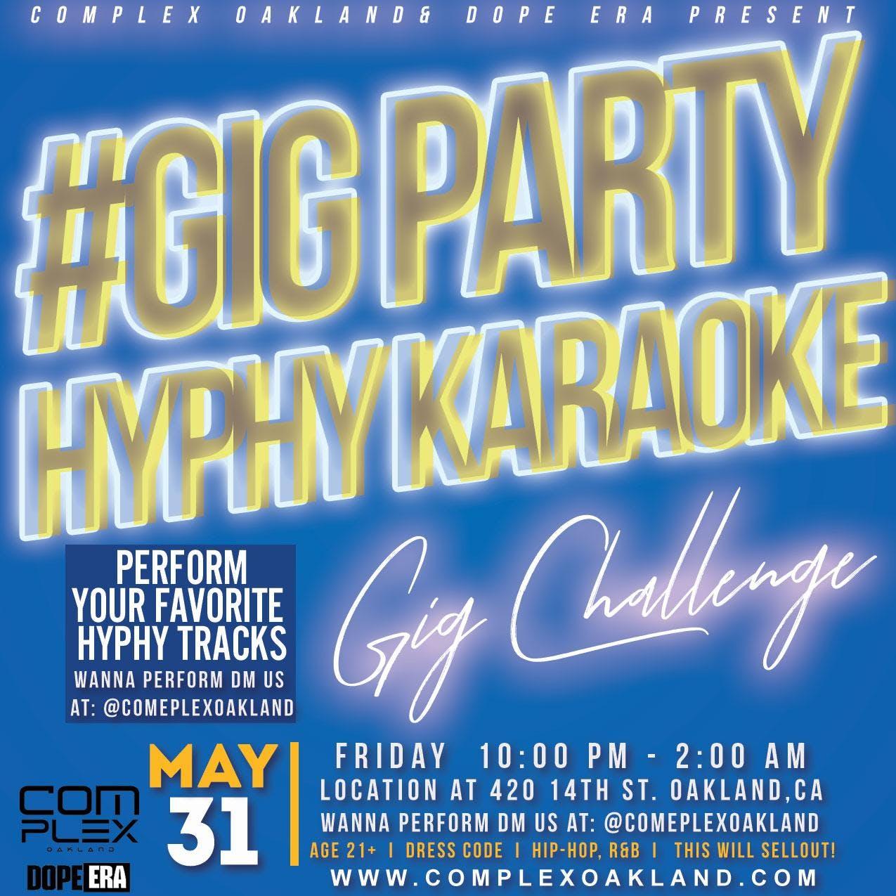 Gig Patry : Hyphy Karoake Edition