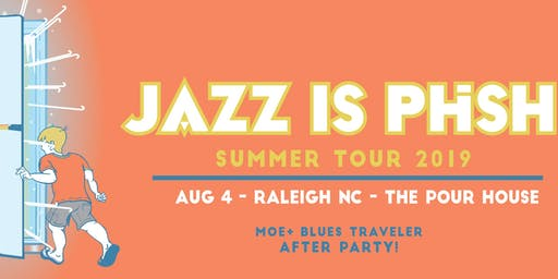 Jazz Is Phsh: Moe & Blues Traveler After Party