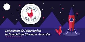 Lancement de l'association la French Tech Clermont...