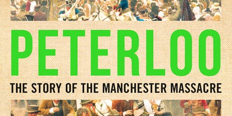 Peterloo: The Story of the Manchester Massacre tickets