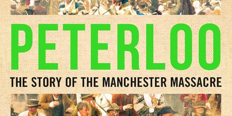 Mike Leigh's Peterloo tickets