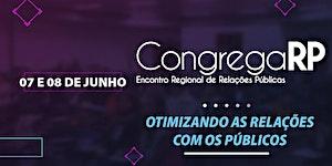 4º CongregaRP: Encontro Regional de Relações Públicas