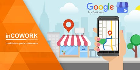 Google My Business: conosciamolo meglio billets