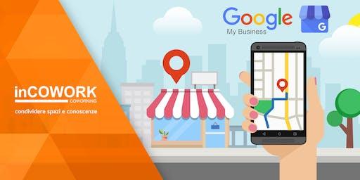 Google My Business: conosciamolo meglio