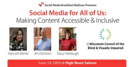 Social Media for All of Us: Making Content Accessible & Inclusive tickets