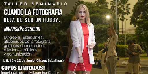 CUANDO LA FOTOGRAFÍA DEJA DE SER UN HOBBY