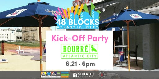 48 Blocks AC Kick-Off Party
